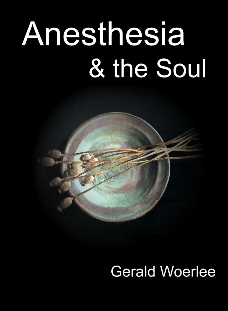 anesthesia and the soul